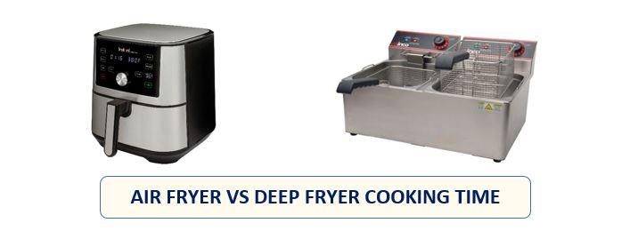 air fryer vs deep fryer cooking time